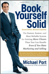 Book: Book Yourself Solid by Michael Port